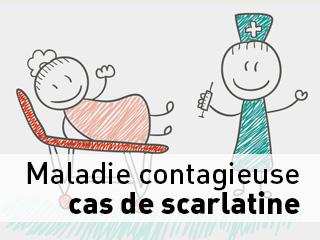 Cas de scarlatine